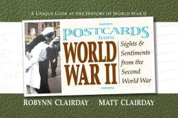 Postcards from World War II: Sights and Sentiments from the Second World War