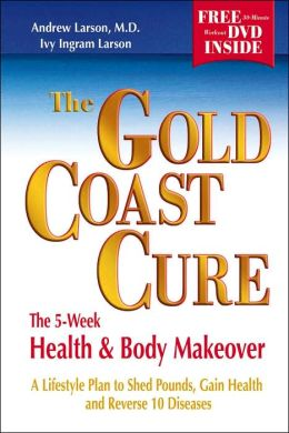 The Gold Coast Cure: The 5-Week Health and Body Makeover
