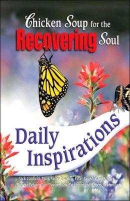 Chicken Soup for the Recovering Soul: Daily Inspirations