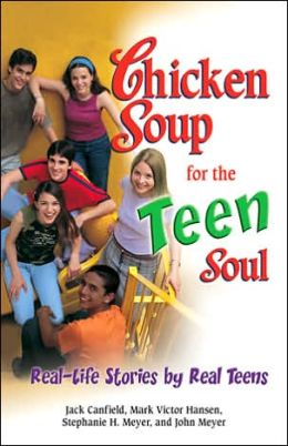 Chicken Soup for the Teen's Soul: Making Sense of the Drama in Your Life