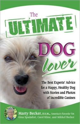 The Ultimate Dog Lover (Ultimate Series)