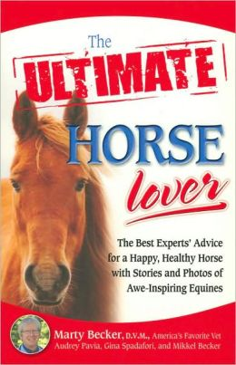 The Ultimate Horse Lover (The ULTIMATE Series)