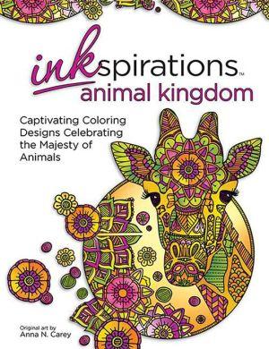 Inkspirations Animal Kingdom: 32 Captivating Coloring Designs Celebrating the Majesty of Animals