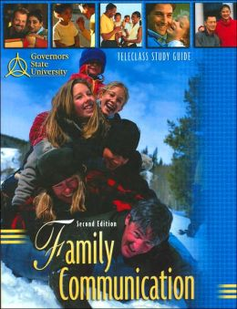 Family Communication: Teleclass Study Guide