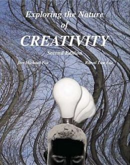 Exploring the Nature of Creativity