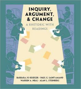 Inquiry Argument & Change: A Rhetoric With Readings