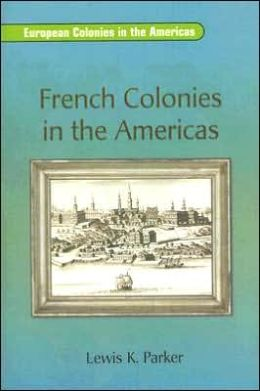 Rigby On Deck Reading Libraries: Leveled Reader French Colonies in the Americas
