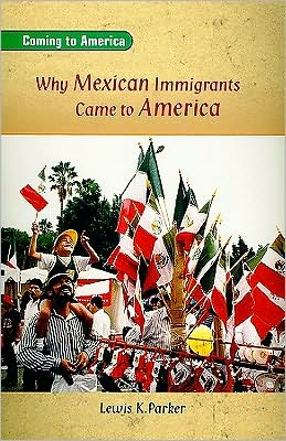 Rigby On Deck Reading Libraries: Leveled Reader Why Mexican Immigrants Came to America