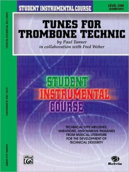 Student Instrumental Course Tunes for Trombone Technic: Level I