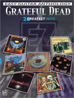 Grateful Dead -- Easy Guitar Anthology: 20 Greatest Hits