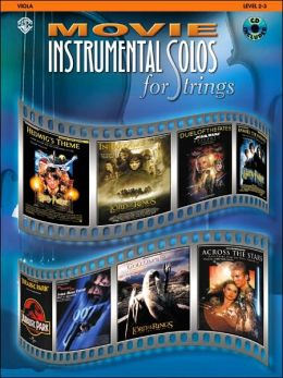 Movie Instrumental Solos for Strings: Viola, Book & CD