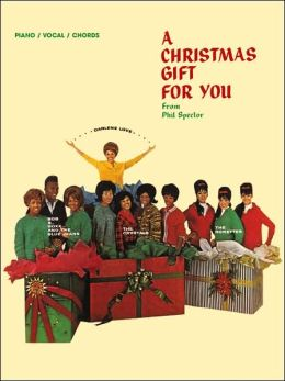 Phil Spector -- A Christmas Gift for You: Piano/Vocal/Chords