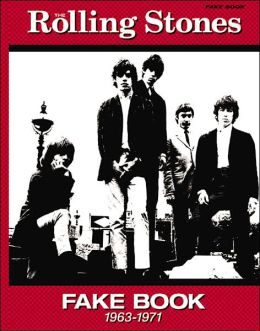 The Rolling Stones Fake Book (1963-1971): Fake Book Edition