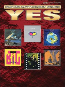 Yes -- Guitar Anthology: Authentic Guitar TAB