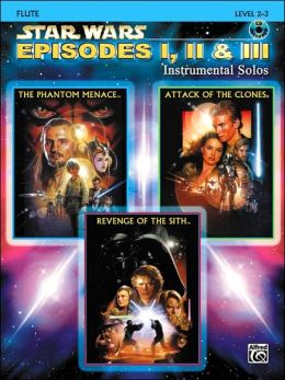 Star Wars Episodes I, II & III Instrumental Solos: Flute, Book & CD