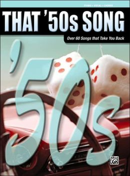 That '50s Song: Piano/Vocal/Chords
