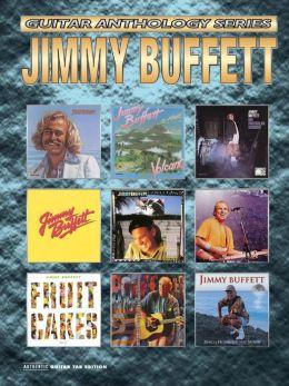 Jimmy Buffett -- Guitar Anthology: Authentic Guitar TAB