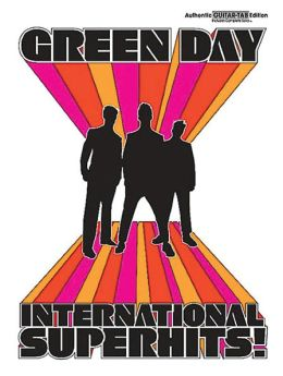 Green Day -- International Superhits!: Authentic Guitar TAB
