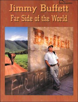 Jimmy Buffett -- Far Side of the World: Guitar Songbook Edition