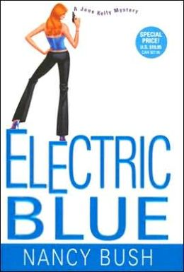 Electric Blue (Jane Kelly Series #2)