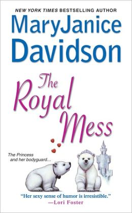 The Royal Mess (Alaskan Royal Family Series #3)