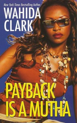 Payback Is a Mutha (Payback Series #1)