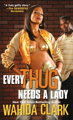 Every Thug Needs a Lady (Thug Series #2)