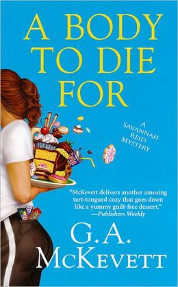 A Body to Die For (Savannah Reid Series #14)