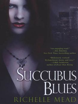 Succubus Blues (Georgina Kincaid Series #1)