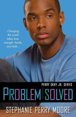 Problem Solved (Perry Skky Jr. Series #3)