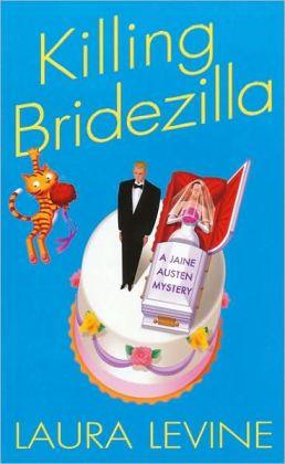 Killing Bridezilla (Jaine Austen Series #7)