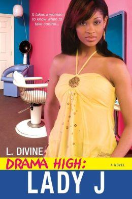 Lady J (Drama High Series #5)
