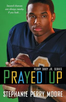 Prayed Up (Perry Skky Jr. Series #4)