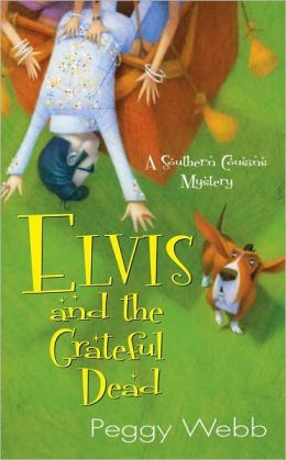 Elvis and the Grateful Dead (Southern Cousins Series #2)
