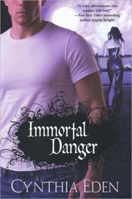 Immortal Danger (Night Watch Series)