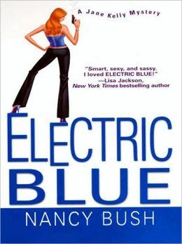 Electric Blue (Jane Kelly Series #2)