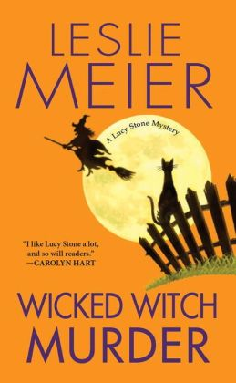 Wicked Witch Murder (Lucy Stone Series #16)