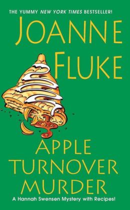 Apple Turnover Murder (Hannah Swensen Series #13)