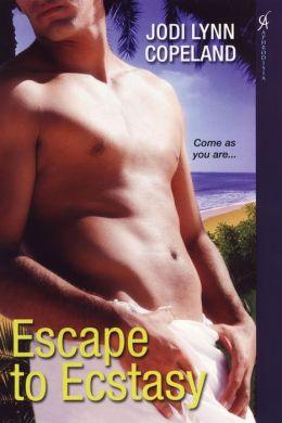 Escape to Ecstasy