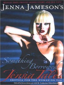 Jenna Tales: Something Borrowed