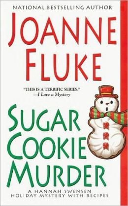 Sugar Cookie Murder (Hannah Swensen Series #6)