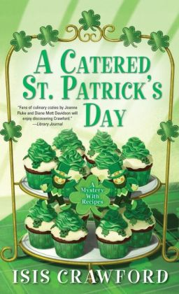 A Catered St. Patrick's Day (Mystery with Recipes Series #8)