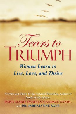 Tears to Triumph: Women Learn to Live, Love, and Thrive