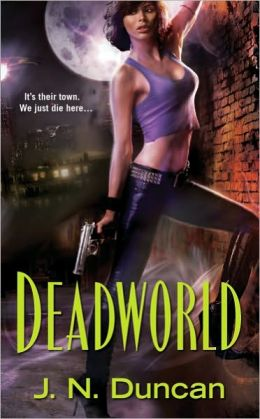Deadworld (Deadworld Series #1)