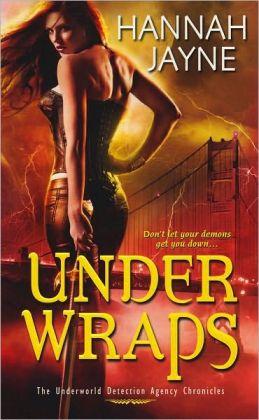Underworld Detection Agency 1 - Under Wraps - Hannah Jayne