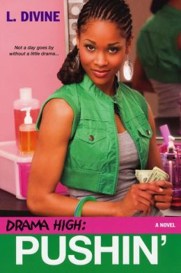 Pushin' (Drama High Series #12)
