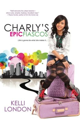Charly's Epic Fiascos (Charly's Epic Fiascos Series #1)