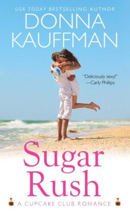 Sugar Rush (Cupcake Club Romance Series #1)