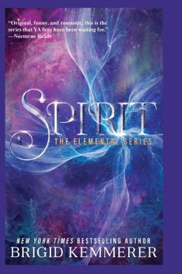 Spirit (Brigid Kemmerer's Elemental Series #3)
