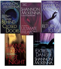 Shannon McKenna Bundle: Ultimate Weapon, Extreme Danger, Behind Closed Doors, Hot Night, & Return to Me